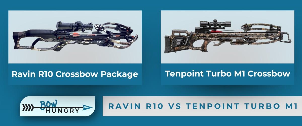 Ravin-R10-vs-Tenpoint-Turbo-M1