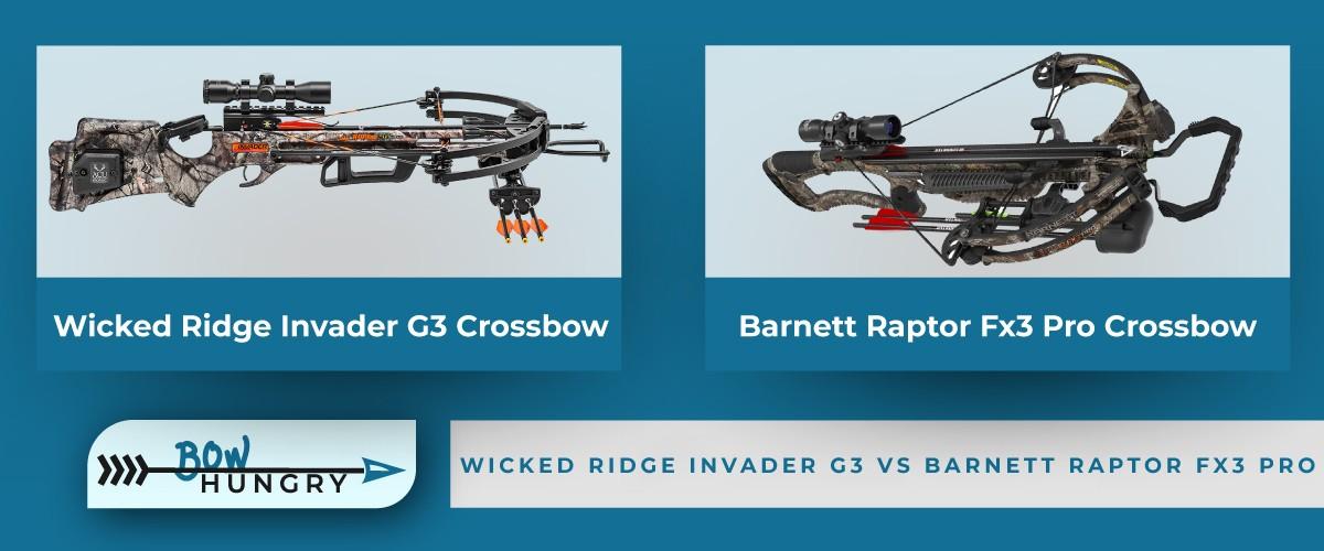 Wicked-Ridge-Invader-G3-vs-Barnett-Raptor-Fx3-Pro